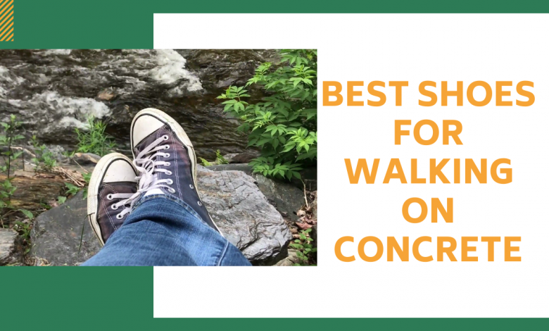 5 best shoes for walking on concrete