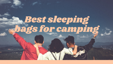 Photo of Best Sleeping bags for Camping in 2020