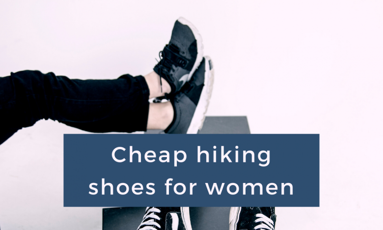 Cheap hiking shoes for women in 2020 The Net