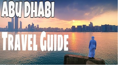 Amazing Travel Guide To Abu Dhabi
